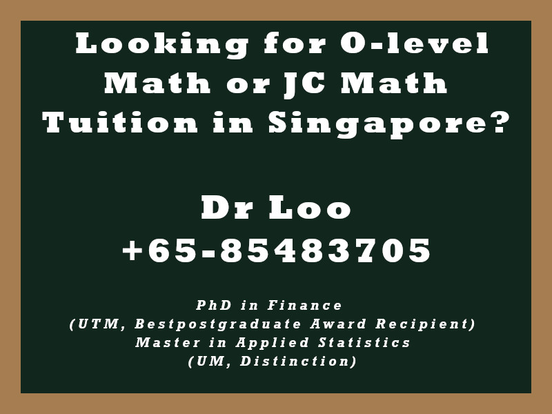 O-level Math Tuition Singapore & JC H2 Math Tuition Singapore